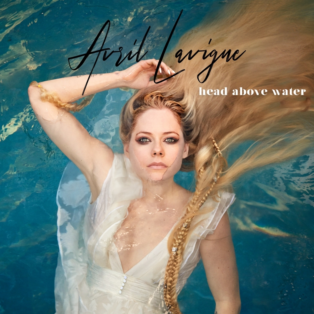 "Avril Lavigne è tornata, ecco la bellissima ""Head Above Water"""
