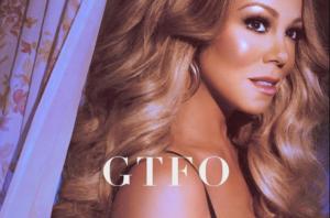 """Mariah Carey è tornata con """"GTFO"""""""