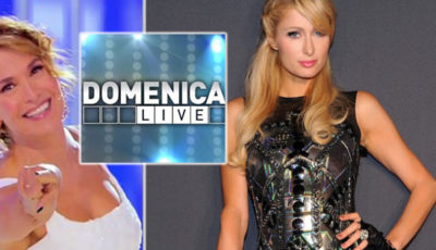 Paris Hilton, domenica live, barbara durso