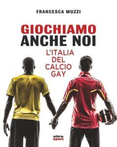 """""""L' Italia del calcio gay"""""""