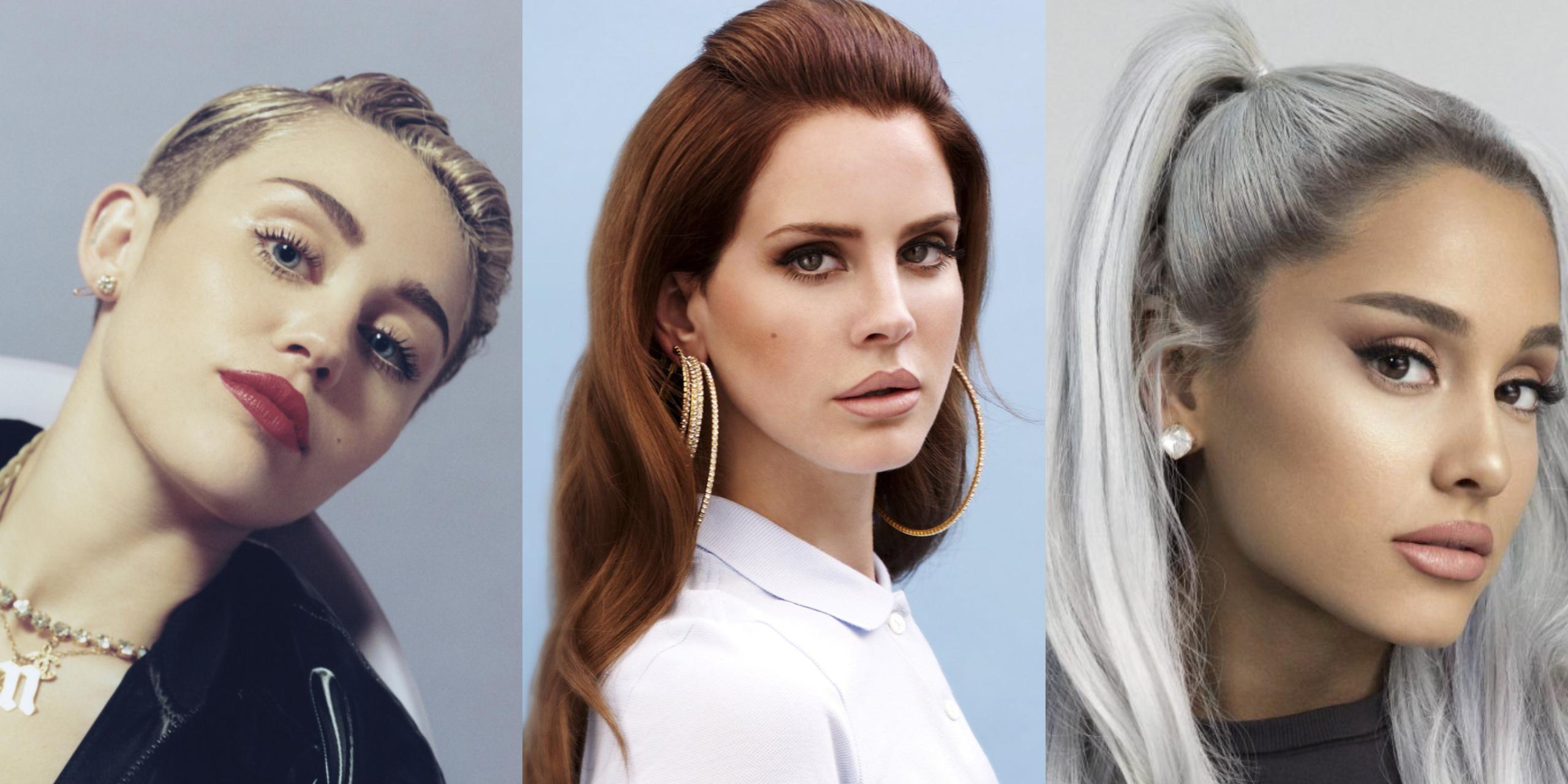 Ariana Grande, Miley Cyrus e Lana Del Rey